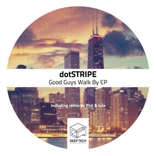 dotSTRIPE альбом Good Guys Walk By EP