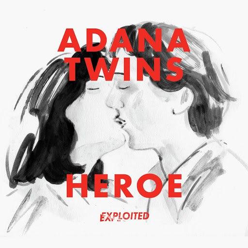 Adana Twins альбом Heroe (Remixes)
