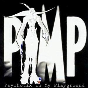 PIMP альбом Psychotix In My Playground