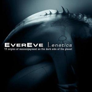 Evereve альбом .Enetics