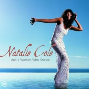 Natalie Cole альбом Ask A Woman Who Knows