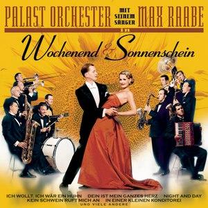 Palast Orchester mit Max Raabe альбом Wochenend und Sonnenschein