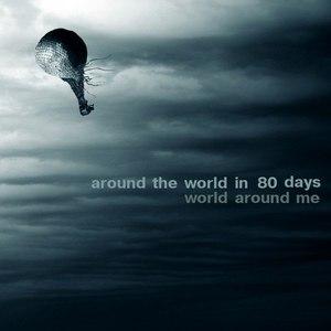 Around the World in 80 days альбом World Around Me