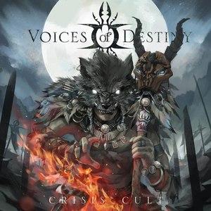Voices of Destiny альбом Crisis Cult