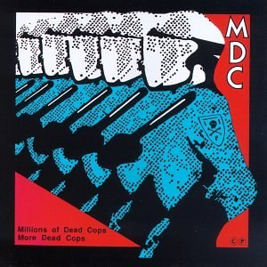 MDC альбом Millions of Dead Cops - Millennium Edition (Remastered)