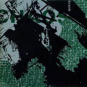Krank альбом Chaos