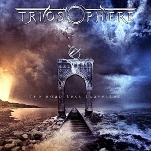 Triosphere альбом The Road Less Travelled