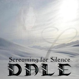 Dale альбом Screaming for Silence
