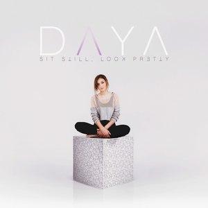 Daya альбом Sit Still, Look Pretty