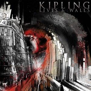 Kipling альбом Lives and Walls
