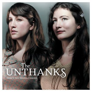 The Unthanks альбом Here's The Tender Coming