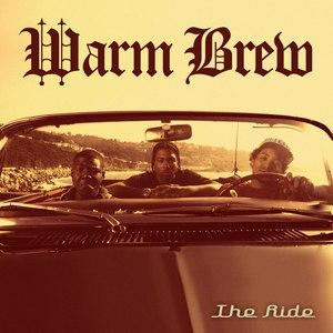 Warm Brew альбом The Ride