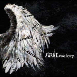 DEATHGAZE альбом AWAKE -evoke the urge-