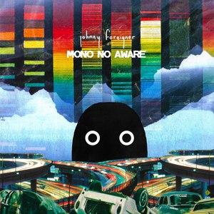 Johnny Foreigner альбом Mono No Aware