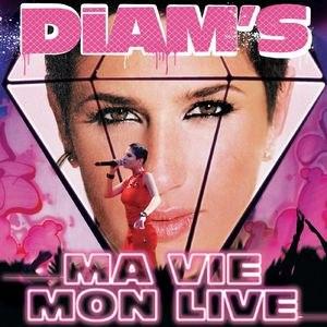Diam's альбом Ma Vie / Mon Live