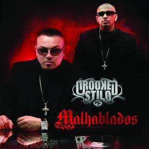Crooked Stilo альбом Malhablados