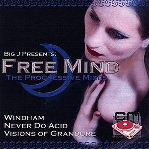 BIG J альбом Free Mind EP: The Progressive Mixes