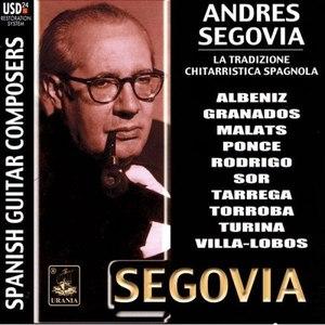 Andrés Segovia альбом La Tradizione Chitarristica Spagnola