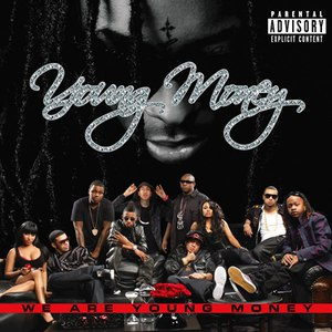 Young Money альбом We Are Young Money