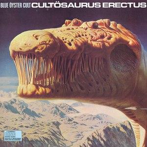Blue Öyster Cult альбом Cultosaurus Erectus