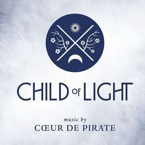 Cœur de Pirate альбом Child Of Light