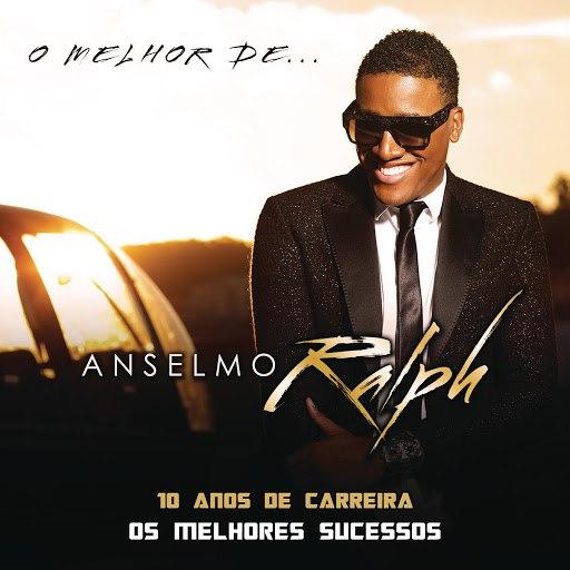 Anselmo Ralph альбом O Melhor de Anselmo Ralph