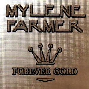 Mylène Farmer альбом Forever Gold 1