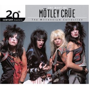 Mötley Crüe альбом The Best Of Mötley Crüe 20th Century Masters The Millennium Collection