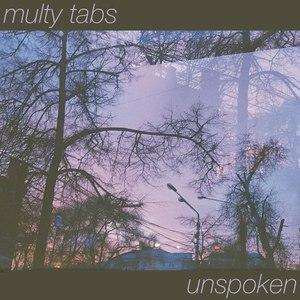 Multy Tabs альбом Unspoken