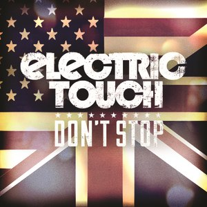 Electric Touch альбом Don't Stop - EP
