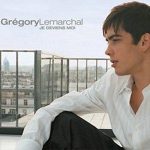 Grégory Lemarchal альбом Je Deviens Moi