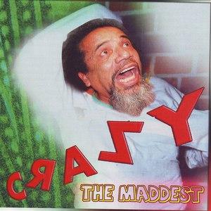 Crazy альбом The Maddest