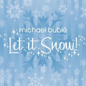 Michael Bublé альбом Let It Snow!