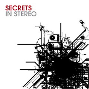 Secrets In Stereo альбом Secrets In Stereo