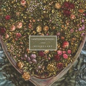 Iamthemorning альбом Miscellany