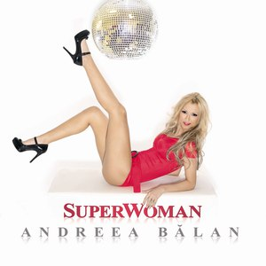 Andreea Bălan альбом SuperWoman