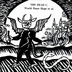 The Dead C альбом World Peace Hope et al.
