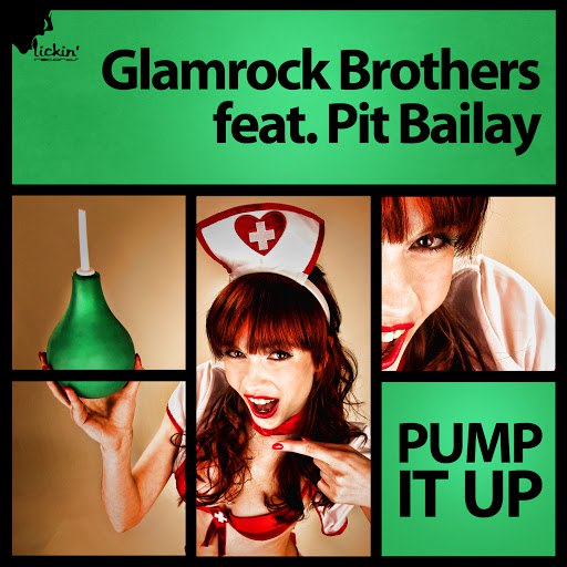 Glamrock Brothers альбом Pump It Up (feat. Pit Bailay)