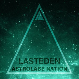 LastEDEN альбом Astrolabe Nation: Lasteden