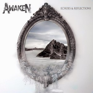 Awaken альбом Echoes And Reflections