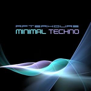 Minimal Techno альбом Minimal Techno Afterhours