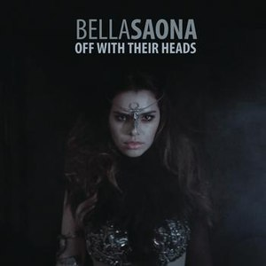 BellaSaona альбом Off With Their Heads