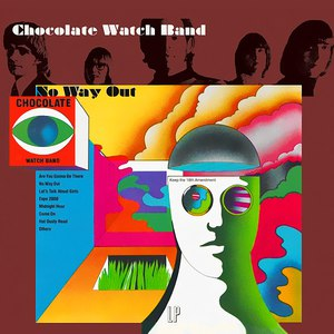 The Chocolate Watch Band альбом No Way Out