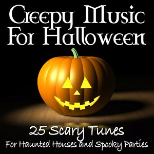 Network Music Ensemble альбом Creepy Music For Halloween -25 Scary Tunes For Haunted Houses and Spooky Parties