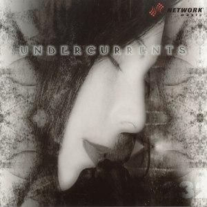 Network Music Ensemble альбом Undercurrents (Slow Tempo)