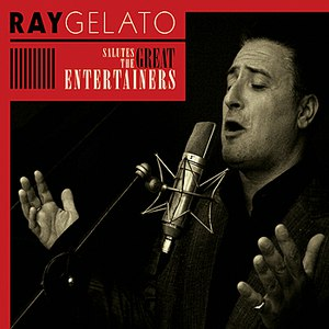Ray Gelato альбом Salutes the Great Entertainers