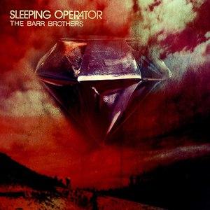The Barr Brothers альбом Sleeping Operator