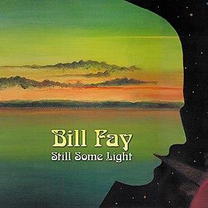 Bill Fay альбом Still Some Light