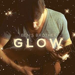 Ben's Brother альбом Glow EP