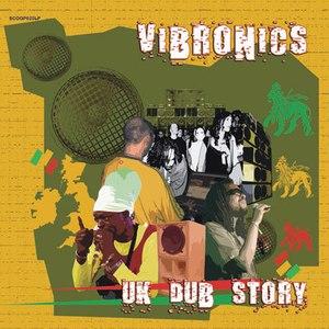 Vibronics альбом UK Dub Story